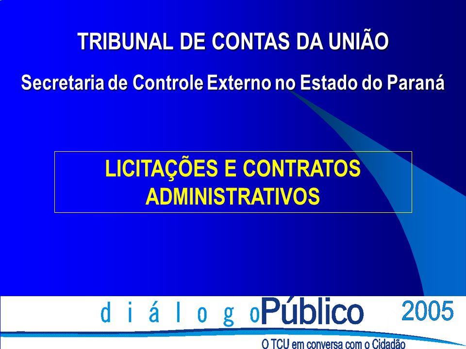 TRIBUNAL DE CONTAS DA UNIÃO LICITAÇÕES E CONTRATOS ADMINISTRATIVOS