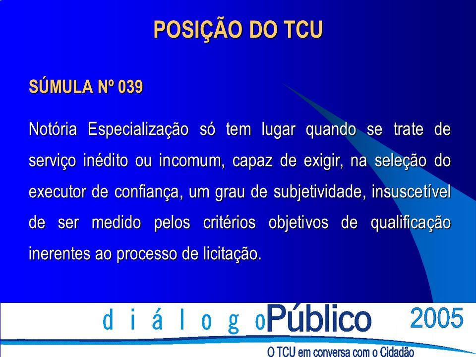 POSIÇÃO DO TCU SÚMULA Nº 039