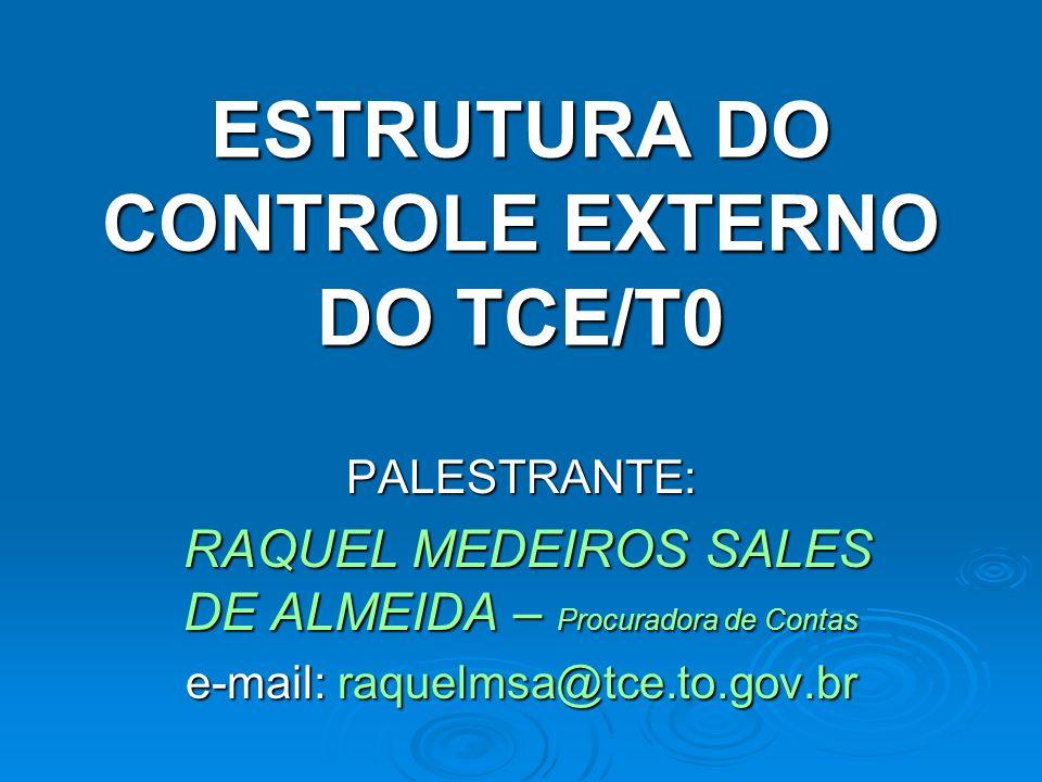 ESTRUTURA DO CONTROLE EXTERNO DO TCE/T0