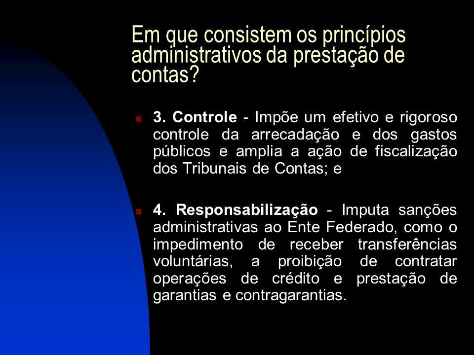 Em que consistem os princípios administrativos da prestação de contas