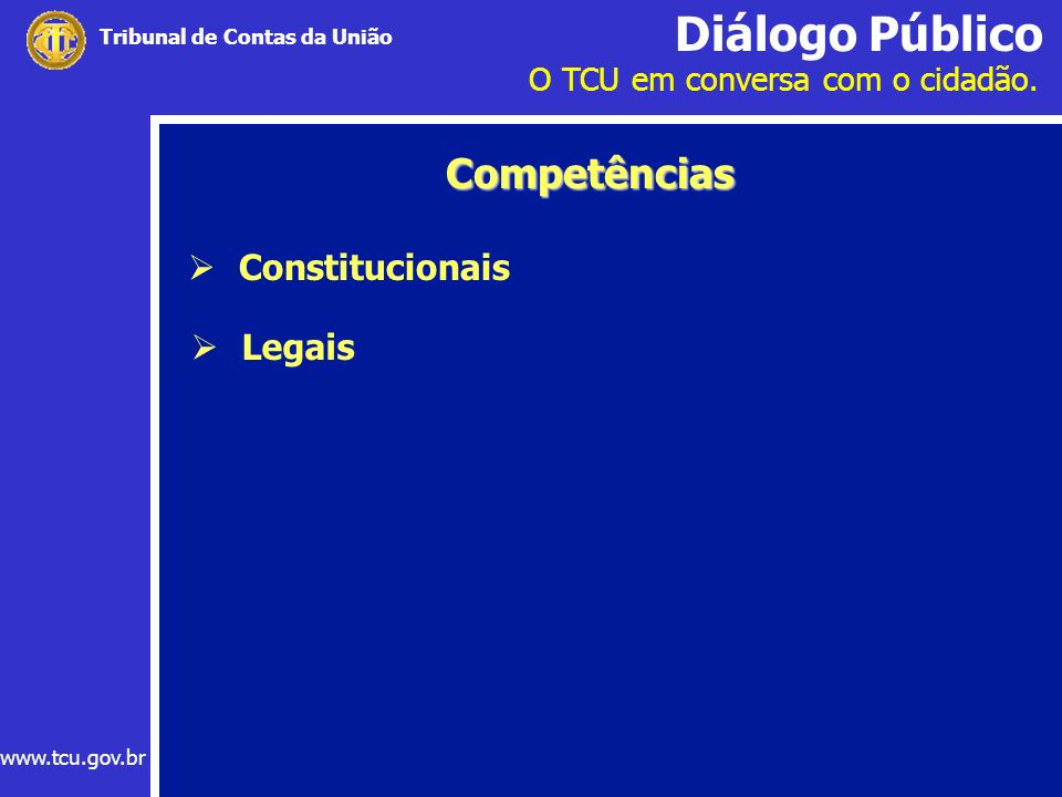 Competências Constitucionais Legais