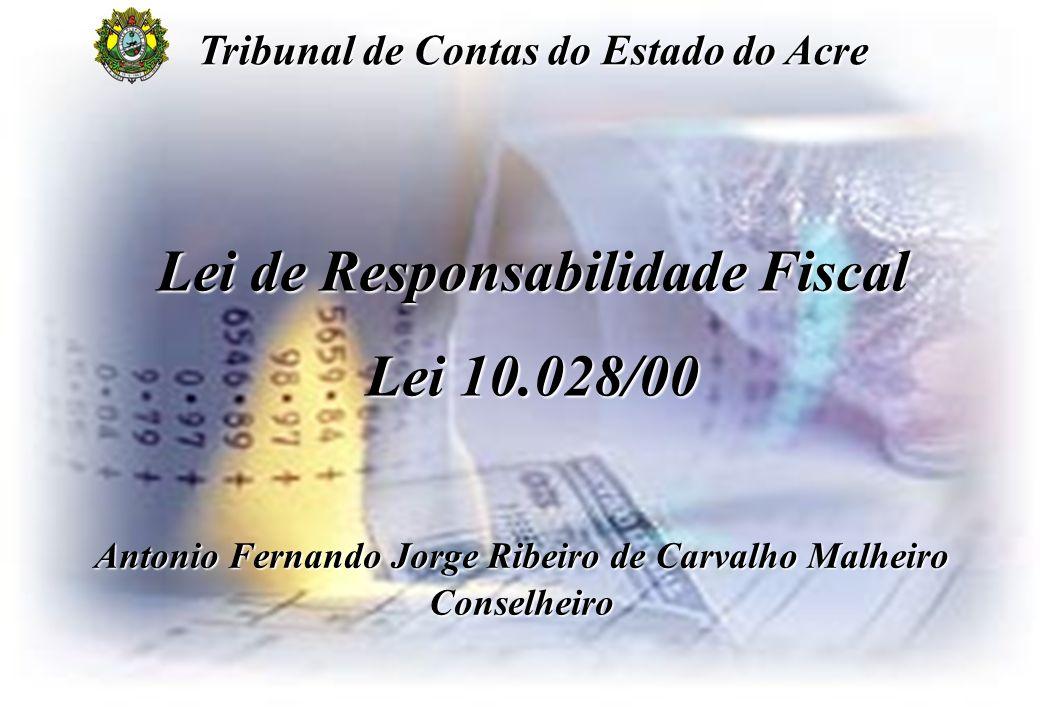 Lei de Responsabilidade Fiscal Lei 10.028/00
