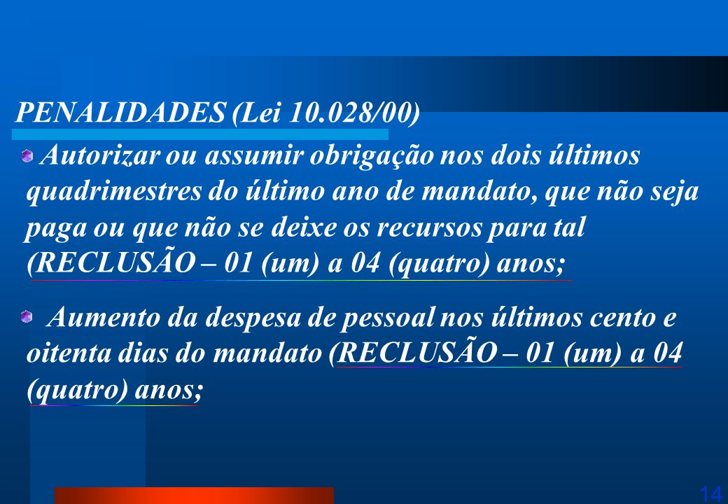 PENALIDADES (Lei 10.028/00)