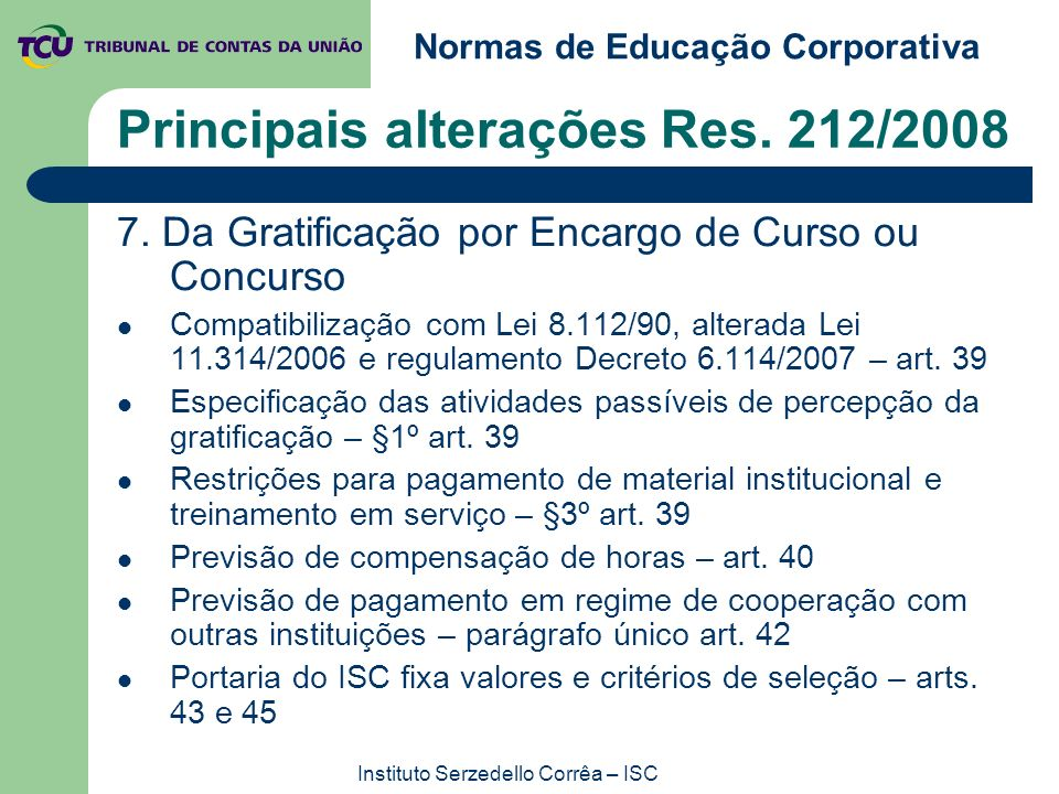 Principais alterações Res. 212/2008