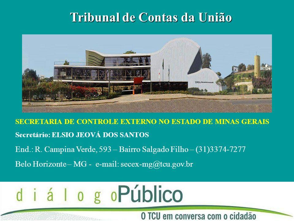 Tribunal de Contas da União COLOCAR ENDEREÇO DA SECRETARIA
