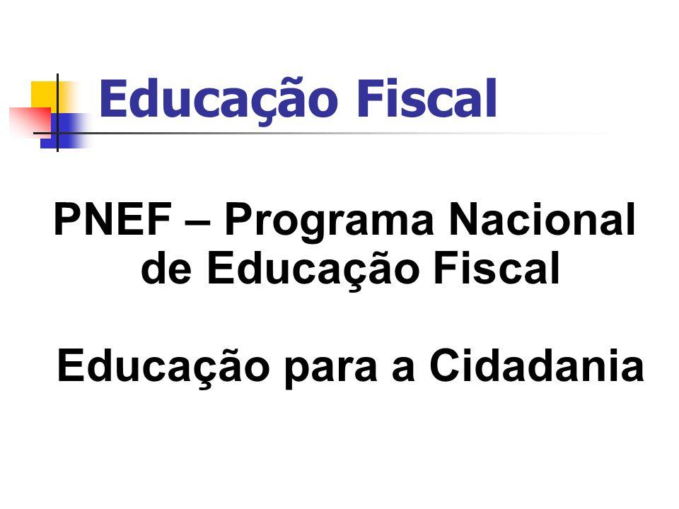 PNEF – Programa Nacional Educação para a Cidadania