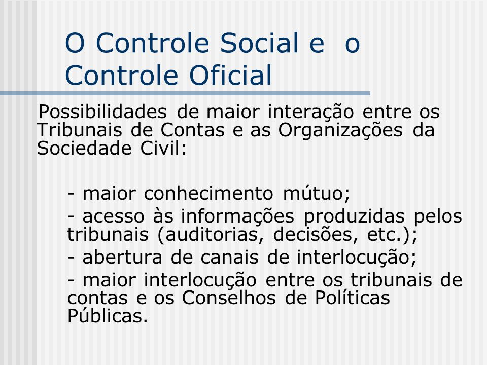 O Controle Social e o Controle Oficial