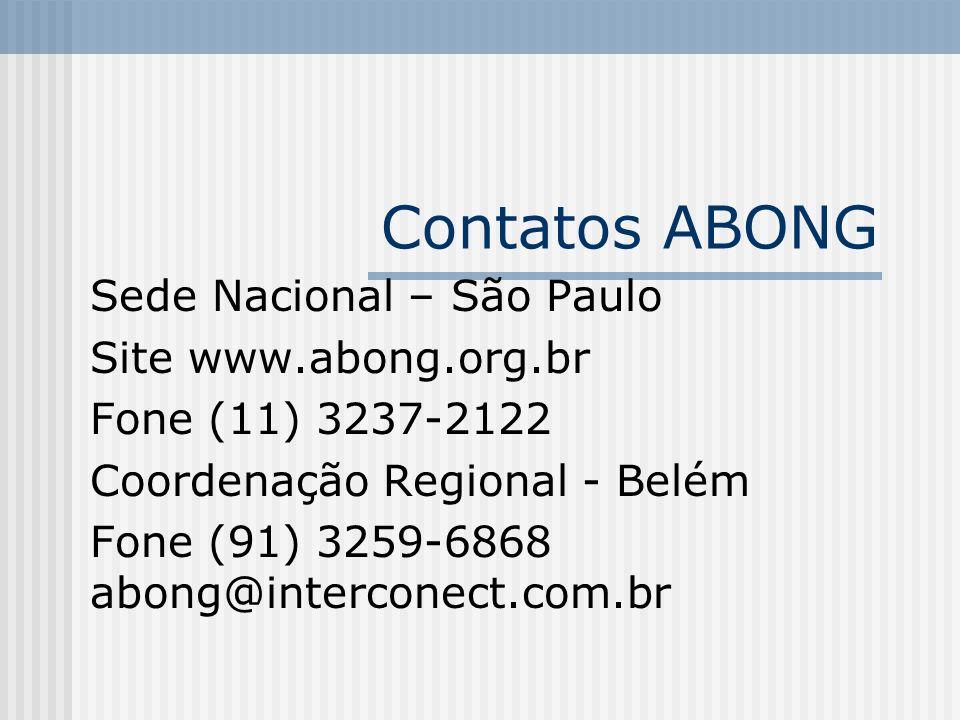 Contatos ABONG Sede Nacional – São Paulo Site www.abong.org.br