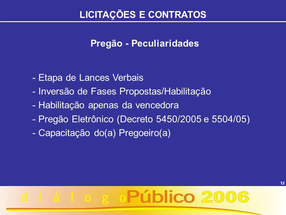 LICITAÇÕES E CONTRATOS Pregão - Peculiaridades