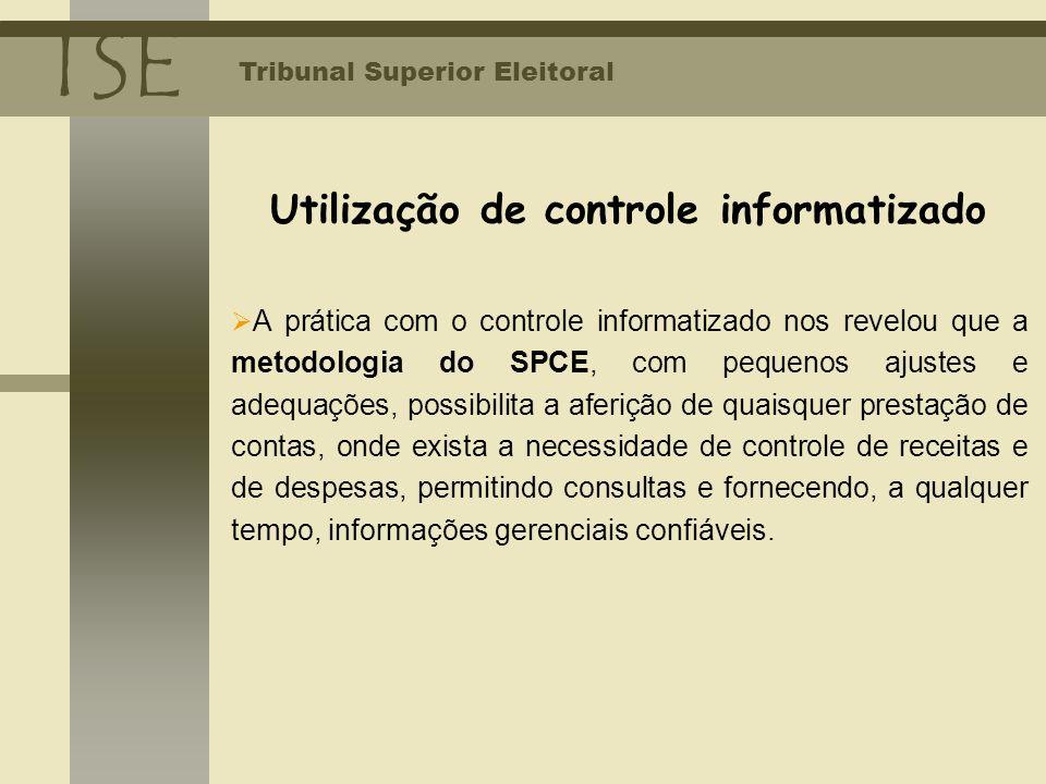 Utilização de controle informatizado