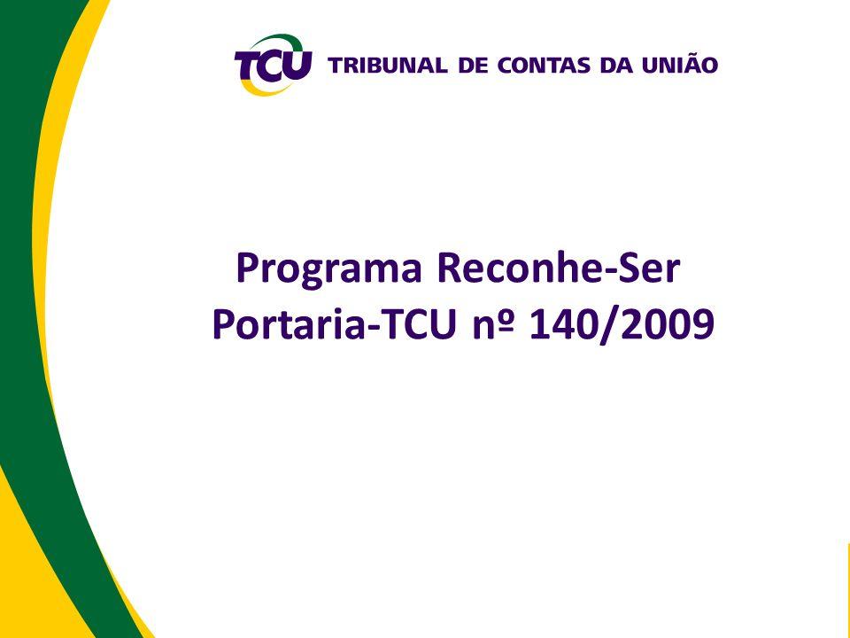 Programa Reconhe-Ser Portaria-TCU nº 140/2009