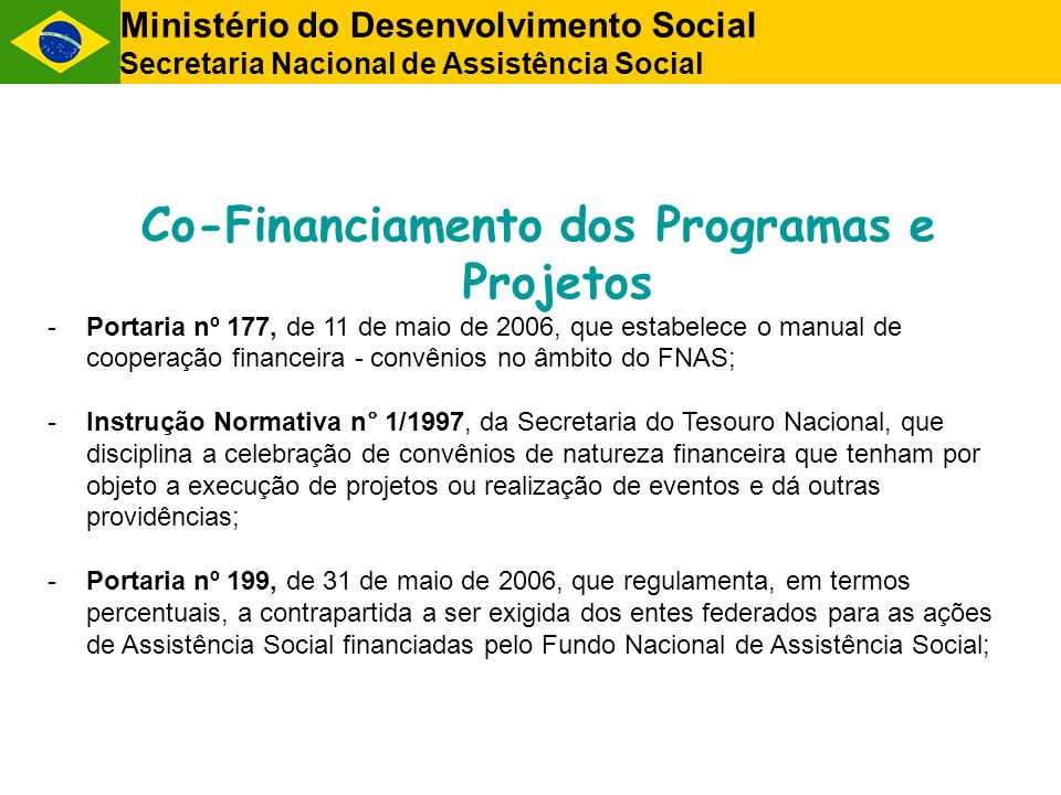Co-Financiamento dos Programas e Projetos
