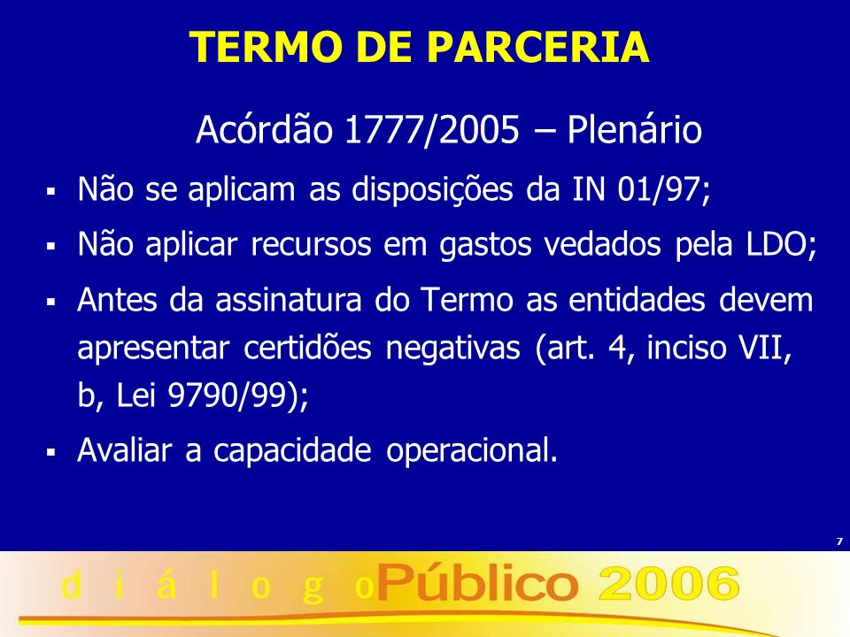 TERMO DE PARCERIA Acórdão 1777/2005 – Plenário