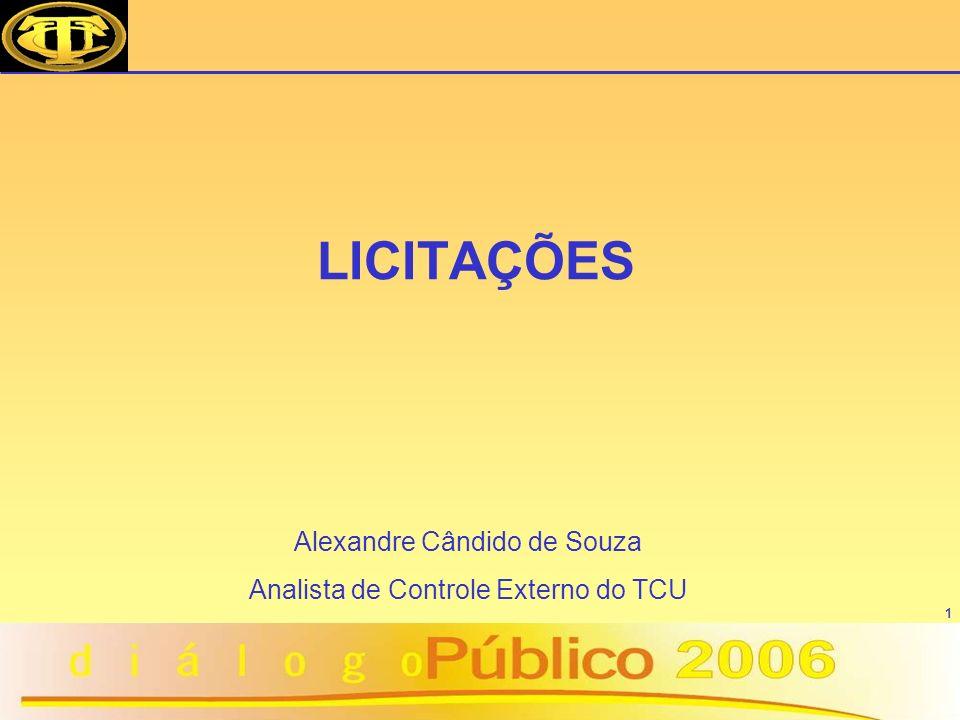 LICITAÇÕES Alexandre Cândido de Souza