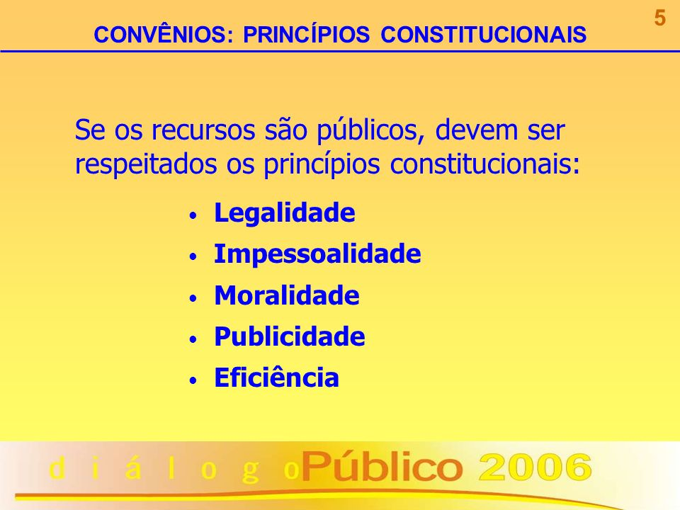 CONVÊNIOS: PRINCÍPIOS CONSTITUCIONAIS