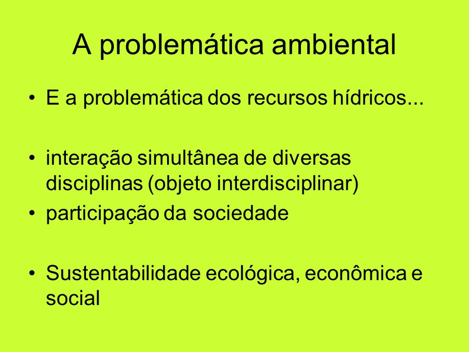 A problemática ambiental