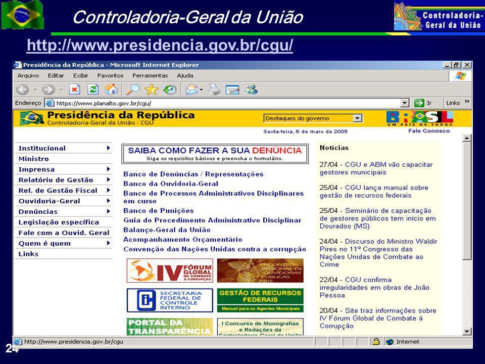 http://www.presidencia.gov.br/cgu/
