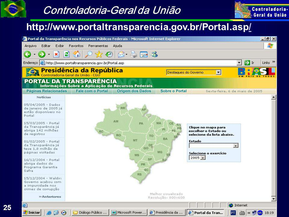 http://www.portaltransparencia.gov.br/Portal.asp/