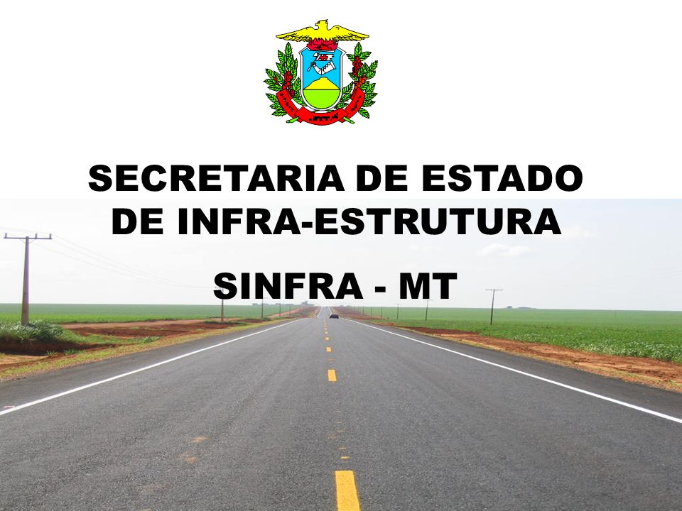 SECRETARIA DE ESTADO DE INFRA-ESTRUTURA