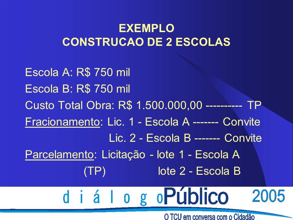 EXEMPLO CONSTRUCAO DE 2 ESCOLAS