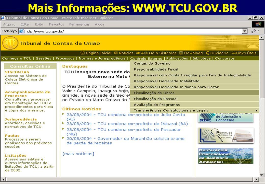 Mais Informações: WWW.TCU.GOV.BR
