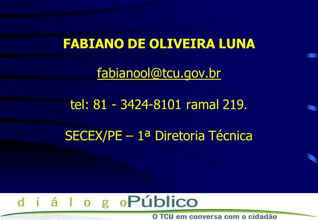 FABIANO DE OLIVEIRA LUNA fabianool@tcu. gov