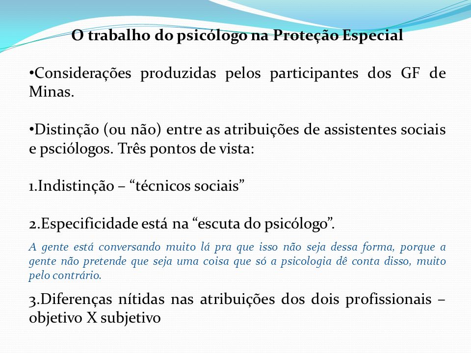 O trabalho do psicólogo na Proteção Especial
