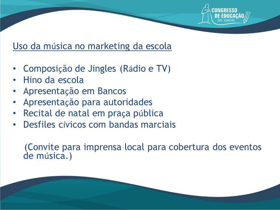 Uso da música no marketing da escola