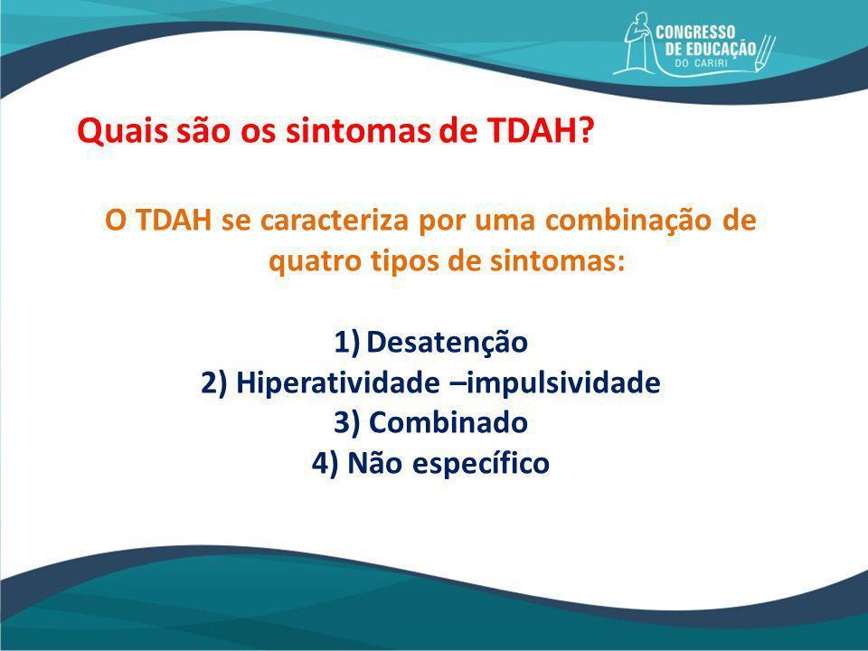 Quais são os sintomas de TDAH