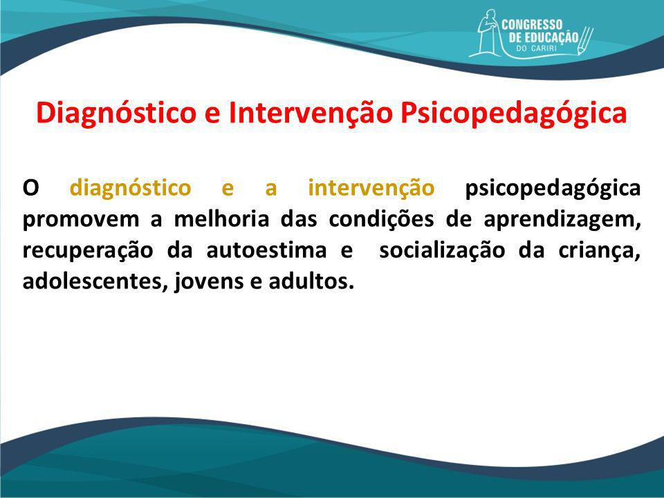 Diagnóstico e Intervenção Psicopedagógica