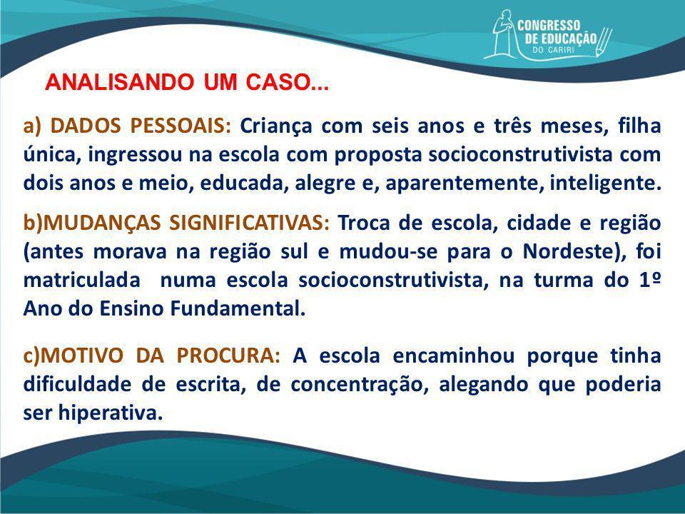 ANALISANDO UM CASO...