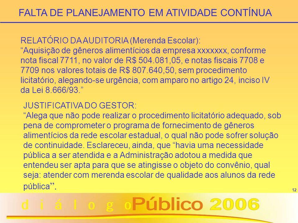 FALTA DE PLANEJAMENTO EM ATIVIDADE CONTÍNUA