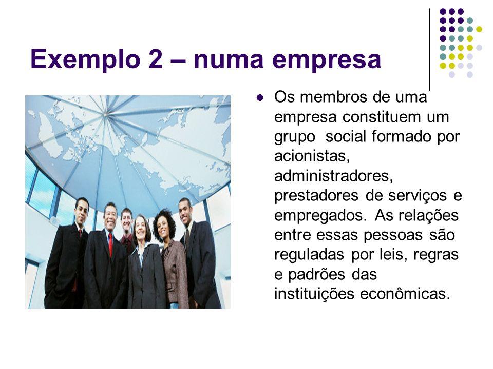 Exemplo 2 – numa empresa
