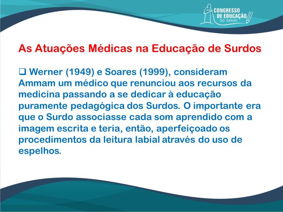 As Atuações Médicas na Educação de Surdos