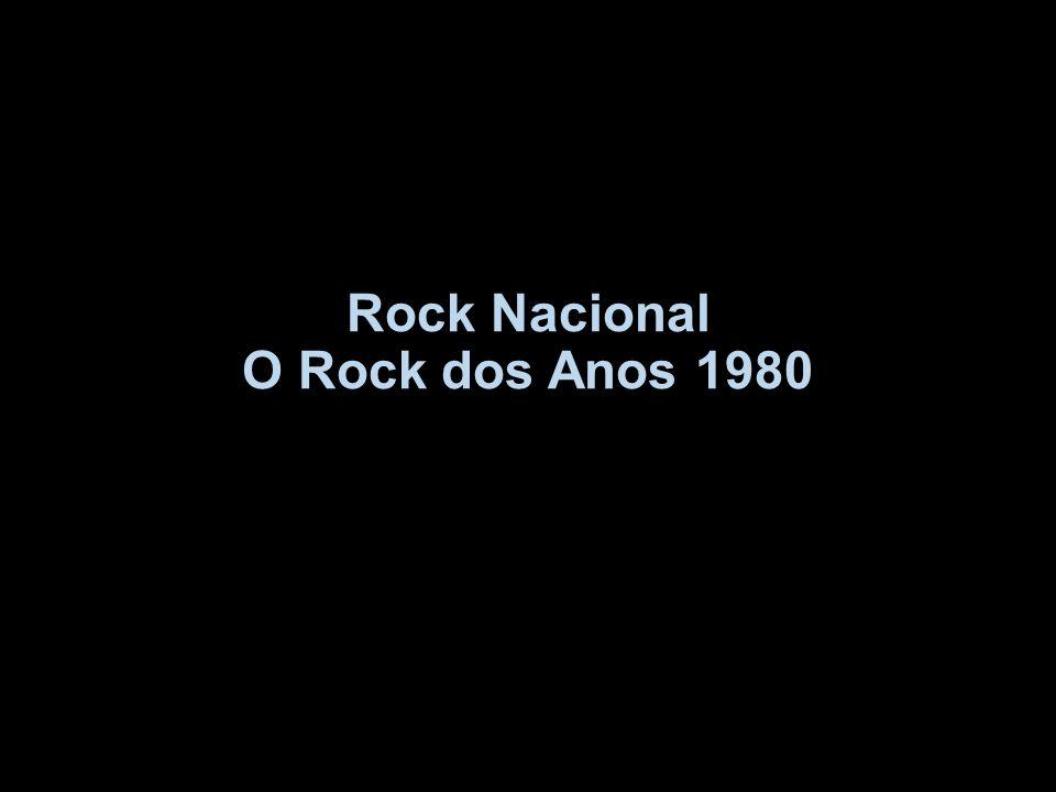 Rock Nacional O Rock dos Anos 1980