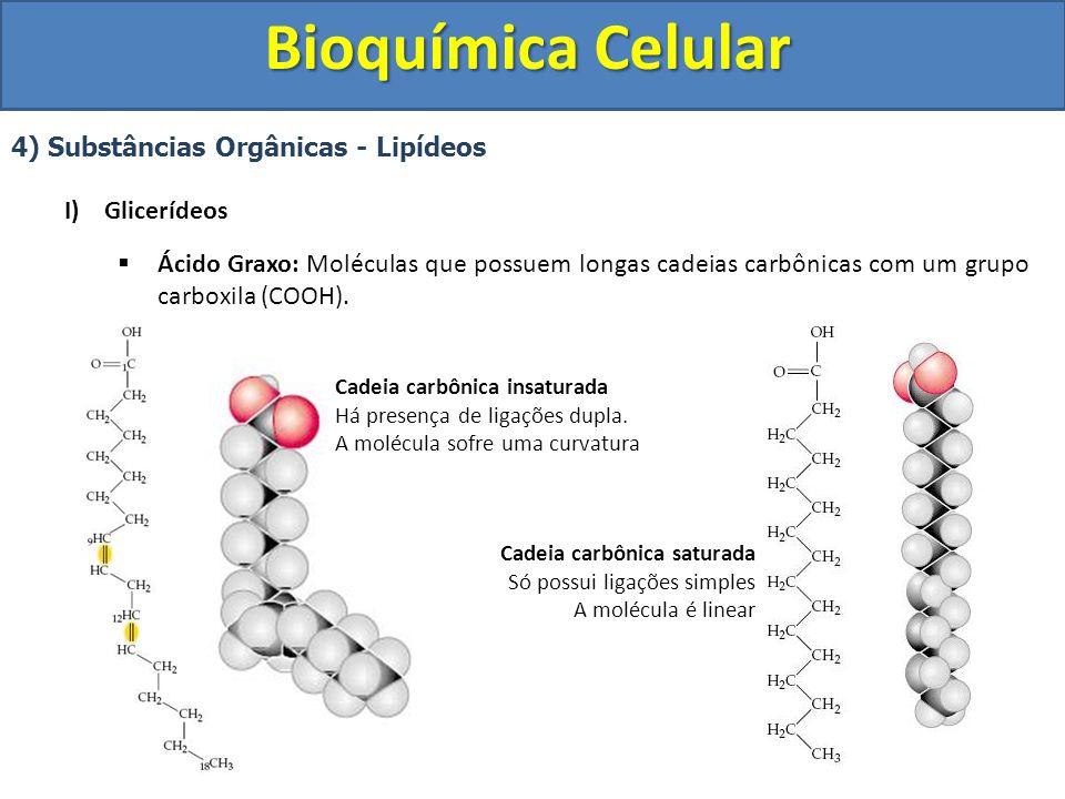 Bioquímica Celular 4) Substâncias Orgânicas - Lipídeos Glicerídeos
