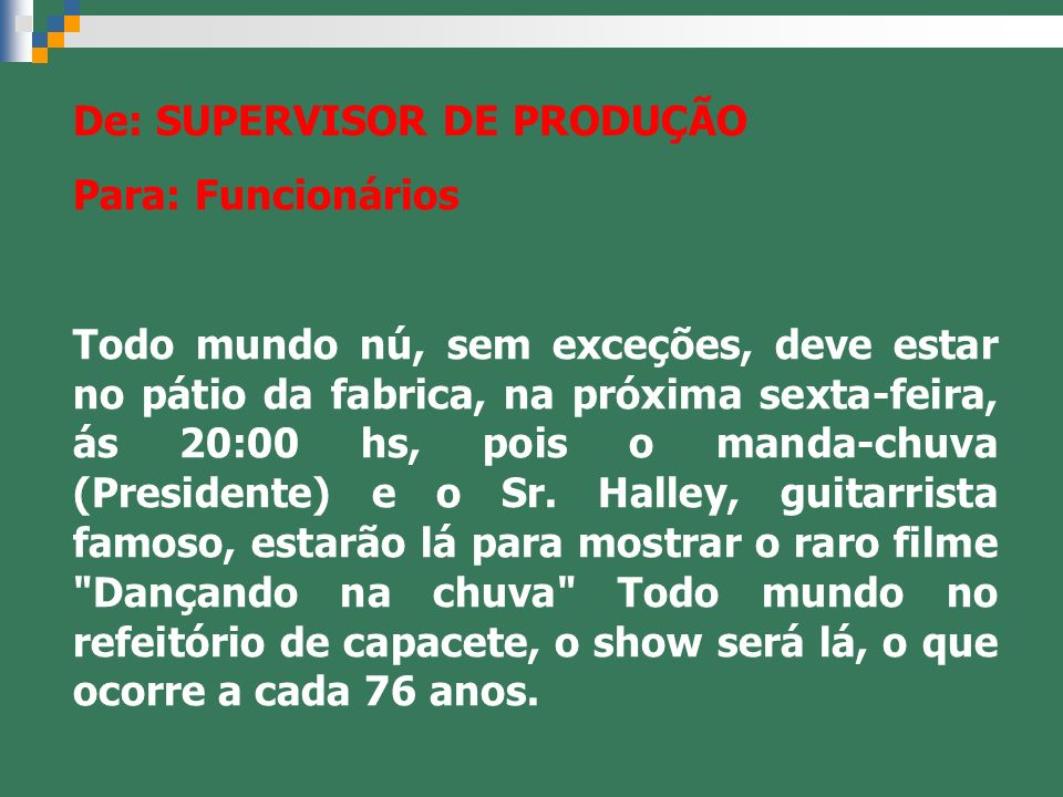 De: SUPERVISOR DE PRODUÇÃO