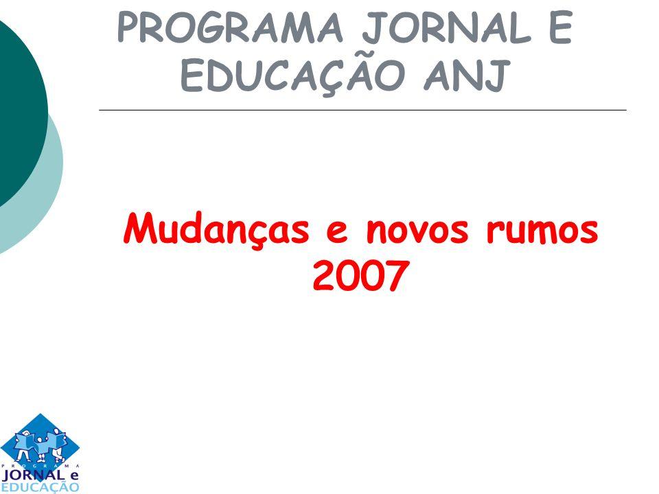 PROGRAMA JORNAL E EDUCAÇÃO ANJ