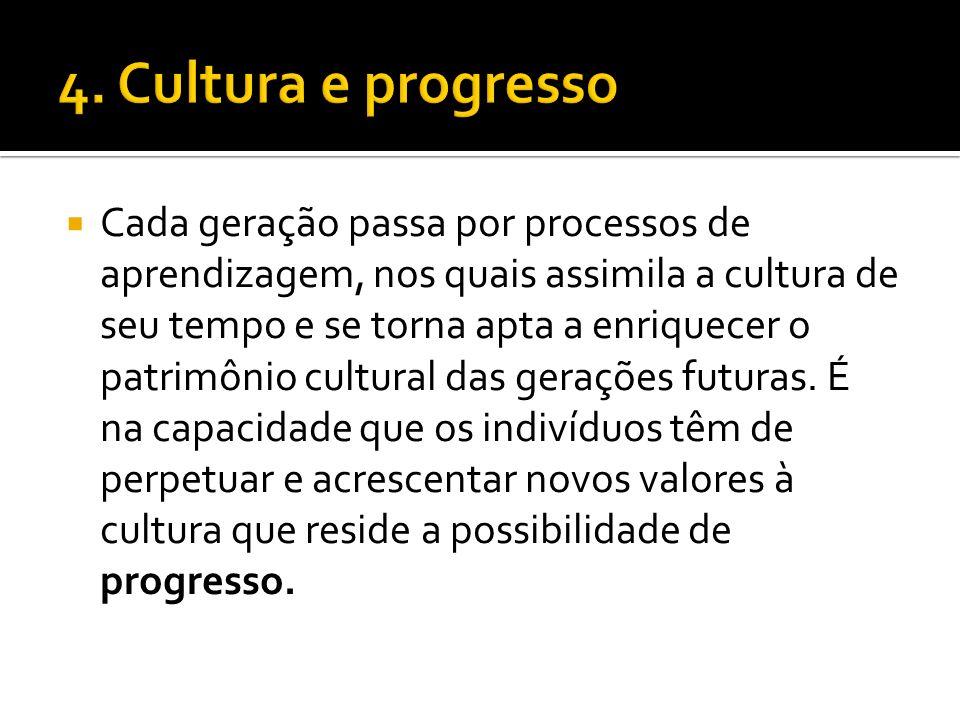 4. Cultura e progresso