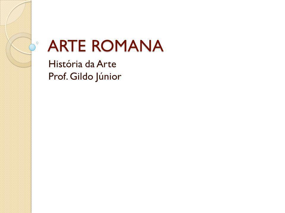 História da Arte Prof. Gildo Júnior