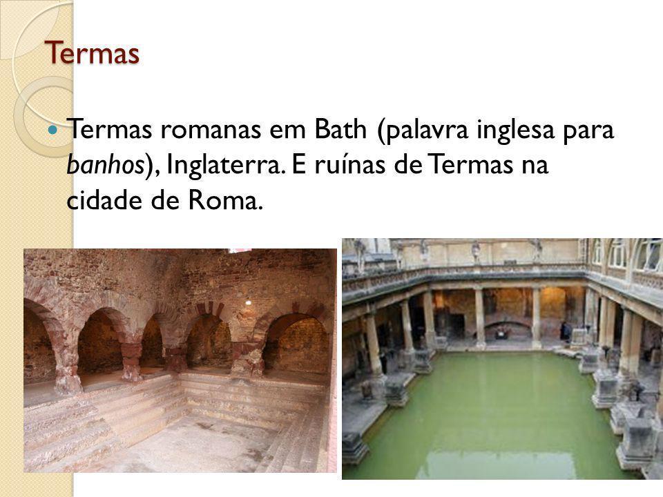 Termas Termas romanas em Bath (palavra inglesa para banhos), Inglaterra.