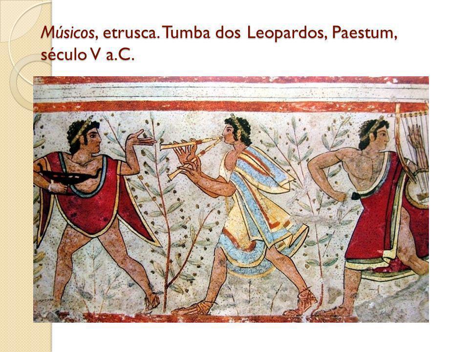 Músicos, etrusca. Tumba dos Leopardos, Paestum, século V a.C.