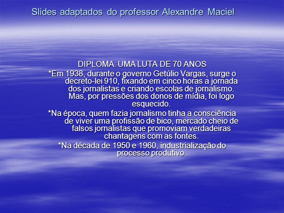 Slides adaptados do professor Alexandre Maciel