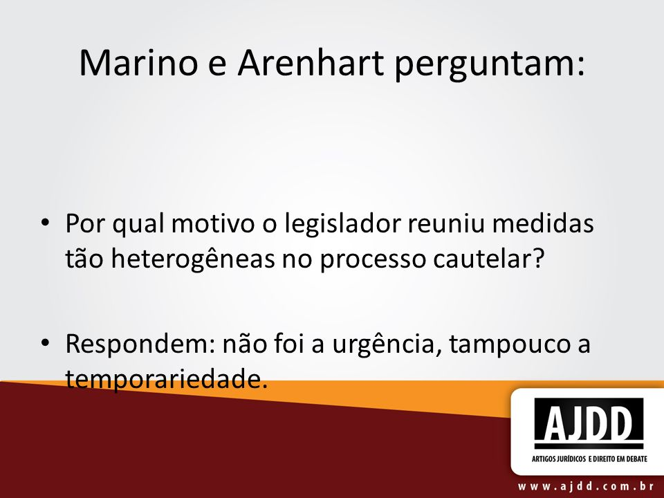 Marino e Arenhart perguntam:
