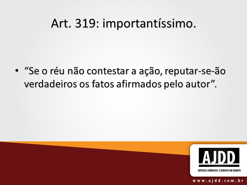 Art. 319: importantíssimo.