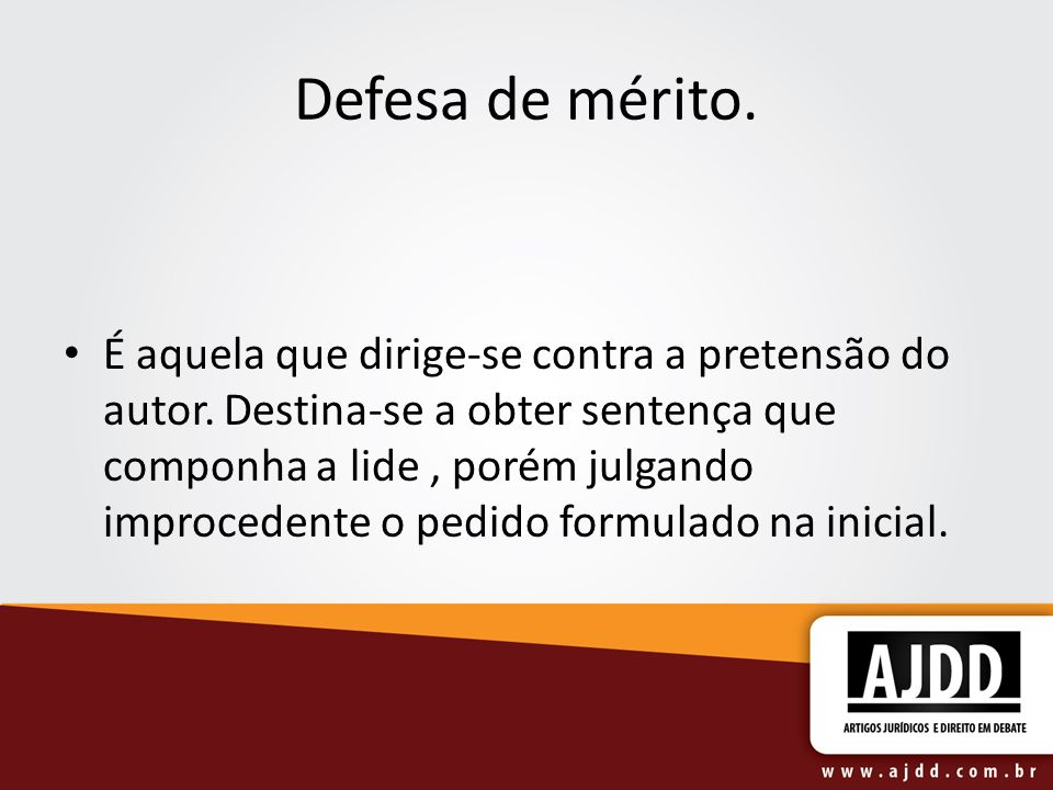 Defesa de mérito.