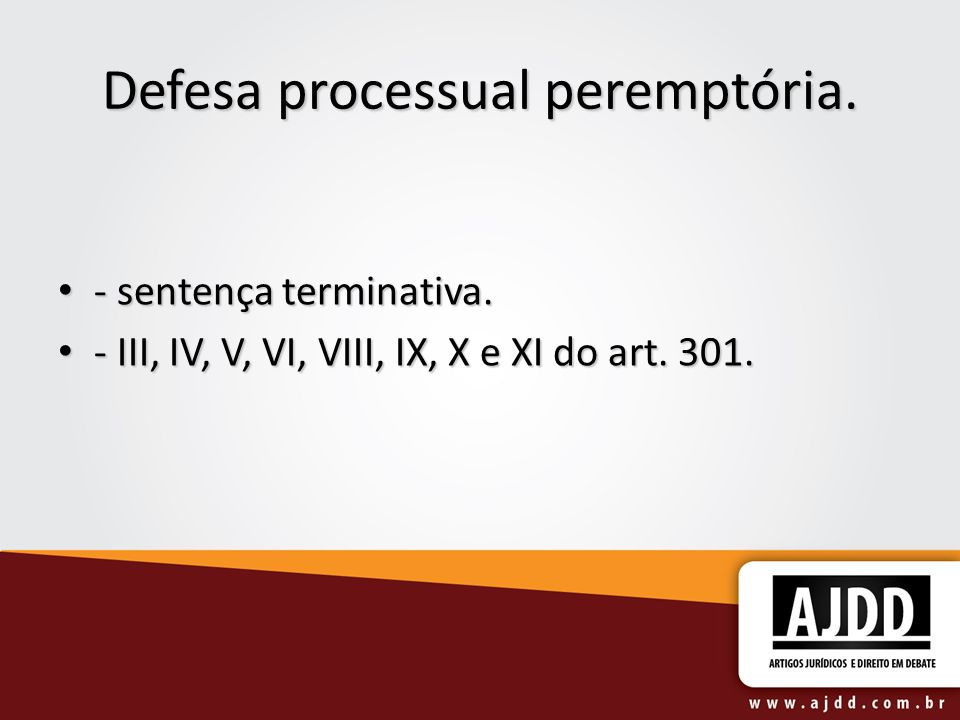 Defesa processual peremptória.