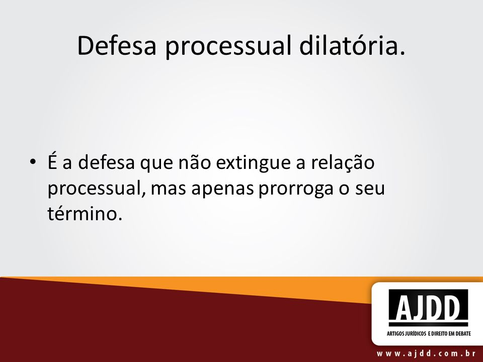 Defesa processual dilatória.