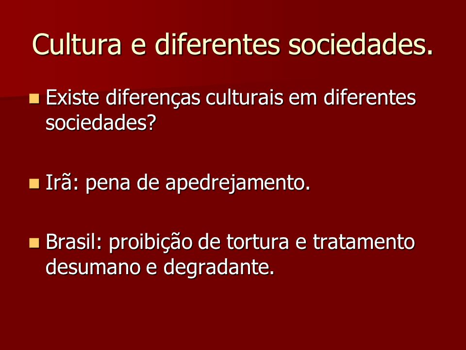 Cultura e diferentes sociedades.