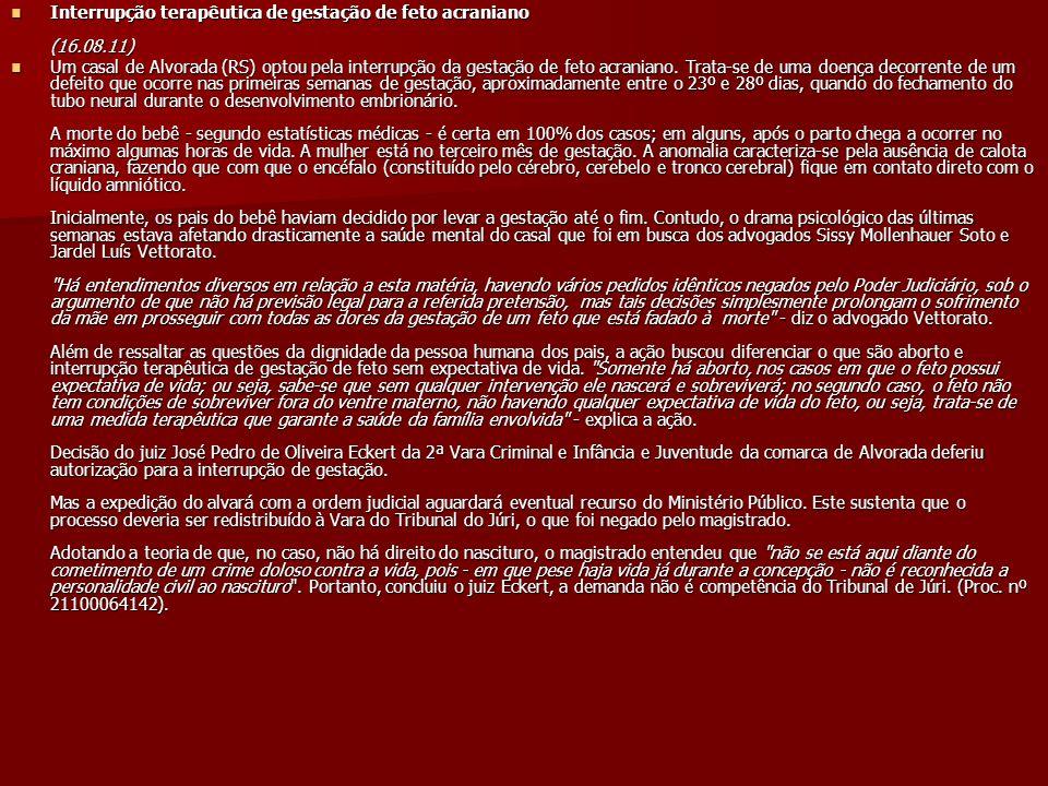 Interrupção terapêutica de gestação de feto acraniano (16.08.11)